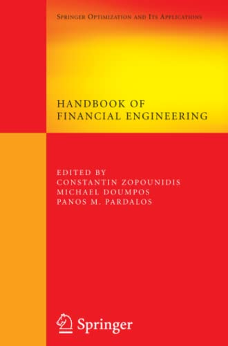 9781441945730: Handbook of Financial Engineering (Springer Optimization and Its Applications)