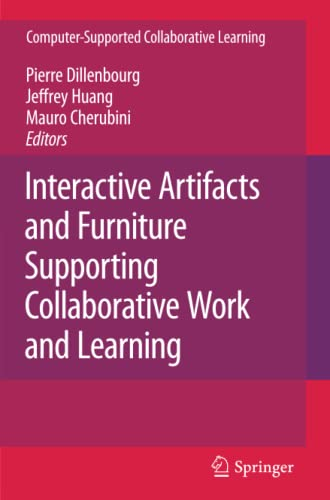 9781441945815: Interactive Artifacts and Furniture Supporting Collaborative Work and Learning (Computer-Supported Collaborative Learning Series)