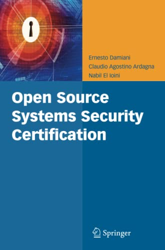 9781441945907: Open Source Systems Security Certification