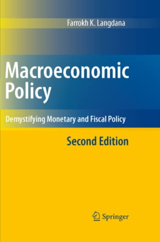 9781441945969: Macroeconomic Policy: Demystifying Monetary and Fiscal Policy