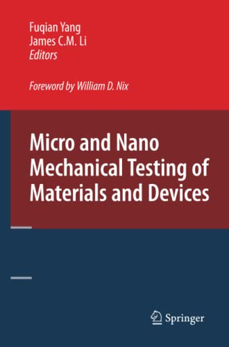 9781441946201: Micro and Nano Mechanical Testing of Materials and Devices