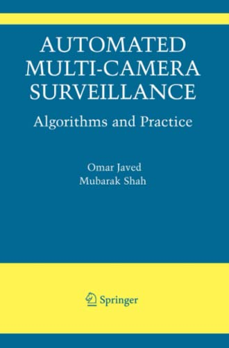 9781441946263: Automated Multi-Camera Surveillance: Algorithms and Practice (The International Series in Video Computing)