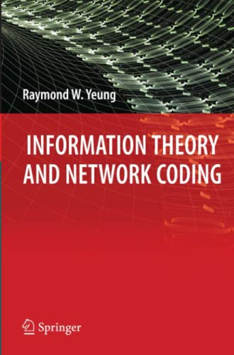 9781441946300: Information Theory and Network Coding (Information Technology: Transmission, Processing and Storage)