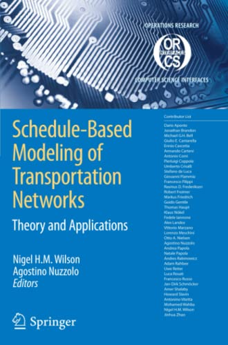 9781441946492: Schedule-Based Modeling of Transportation Networks: Theory and applications (Operations Research/Computer Science Interfaces Series)