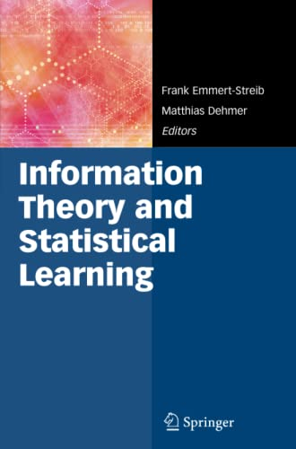 9781441946508: Information Theory and Statistical Learning