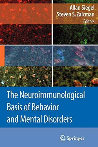 9781441946577: The Neuroimmunological Basis of Behavior and Mental Disorders
