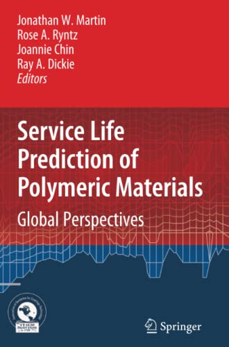 9781441946607: Service Life Prediction of Polymeric Materials: Global Perspectives