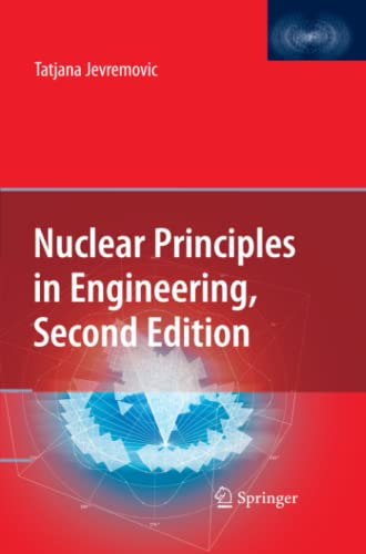 9781441946713: Nuclear Principles in Engineering
