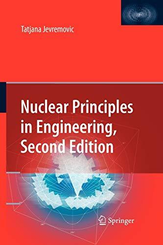 9781441946713: Nuclear Principles in Engineering