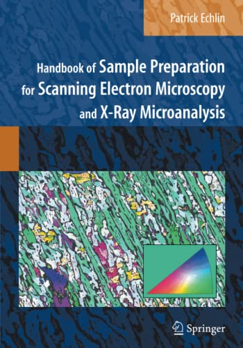 9781441946744: Handbook of Sample Preparation for Scanning Electron Microscopy and X-ray Microanalysis