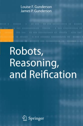 9781441946805: Robots, Reasoning, and Reification