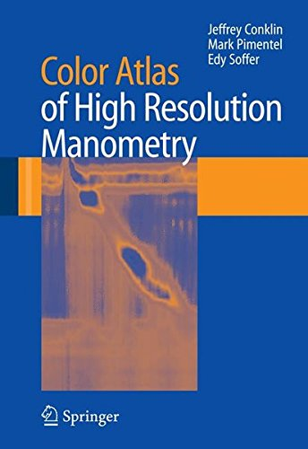 9781441946911: Color Atlas of High Resolution Manometry