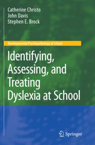 9781441946966: Identifying, Assessing, and Treating Dyslexia at School (Developmental Psychopathology at School)