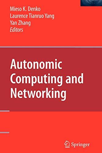 Autonomic Computing and Networking: Springer