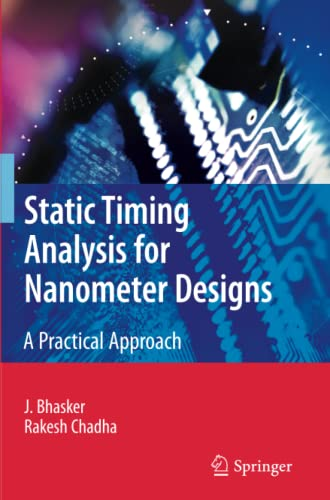 9781441947154: Static Timing Analysis for Nanometer Designs: A Practical Approach