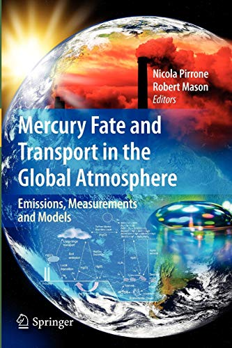 9781441947178: Mercury Fate and Transport in the Global Atmosphere: Emissions, Measurements and Models