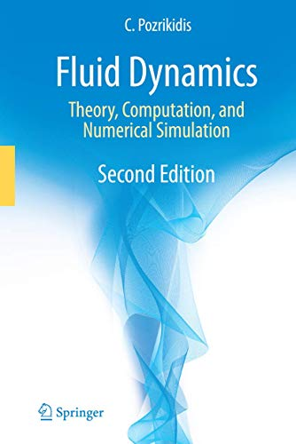 9781441947192: Fluid Dynamics: Theory, Computation, and Numerical Simulation