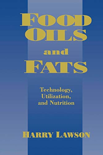 9781441947376: Food Oils and Fats: Technology, Utilization and Nutrition