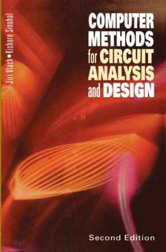 9781441947383: Computer Methods for Circuit Analysis and Design (Van Nostrand Reinhold Electrical/Computer Science and Engineering Series)