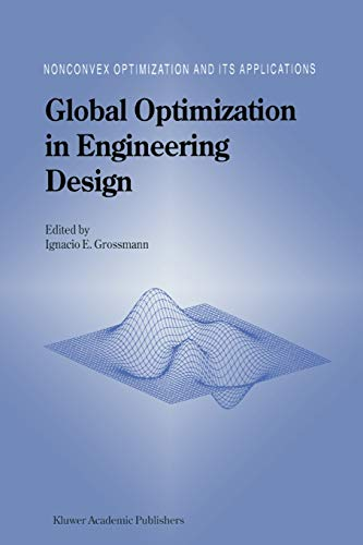 Global Optimization in Engineering Design (Nonconvex Optimization and Its Applications): Springer