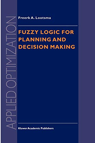 9781441947796: Fuzzy Logic for Planning and Decision Making (Applied Optimization)