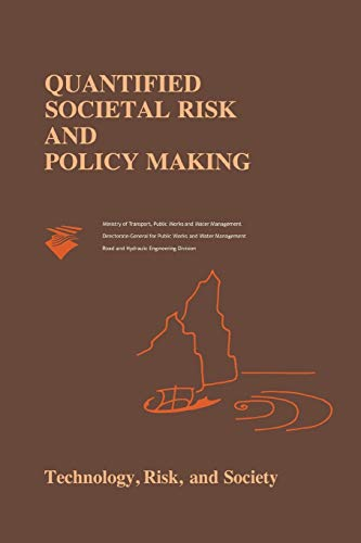 9781441947895: Quantified Societal Risk and Policy Making (Risk, Governance and Society)