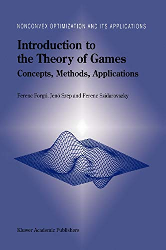 9781441948113: Introduction to the Theory of Games: Concepts, Methods, Applications (Nonconvex Optimization and Its Applications)