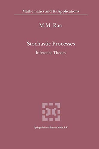 9781441948328: Stochastic Processes: Inference Theory (Mathematics and Its Applications)