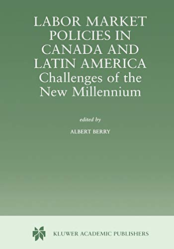 9781441948656: Labor Market Policies in Canada and Latin America: Challenges of the New Millennium