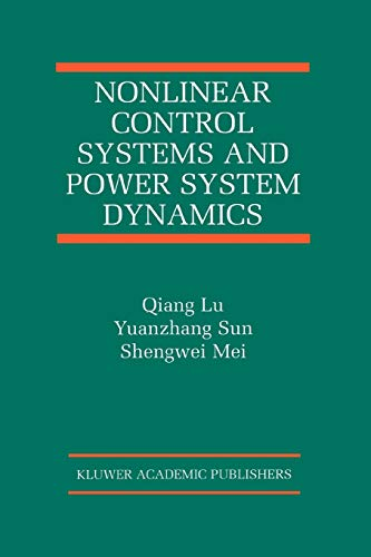 9781441948854: Nonlinear Control Systems and Power System Dynamics (The International Series on Asian Studies in Computer and Information Science)