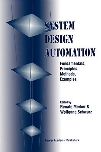 9781441948861: System Design Automation: Fundamentals, Principles, Methods, Examples