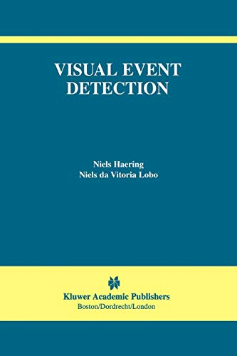 9781441949073: Visual Event Detection (The International Series in Video Computing)