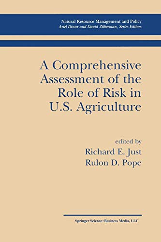 A Comprehensive Assessment of the Role of Risk in U.S. Agriculture Natural Resource Management and ...