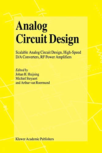 9781441949387: Analog Circuit Design: Scalable Analog Circuit Design, High Speed D/A Converters, RF Power Amplifiers