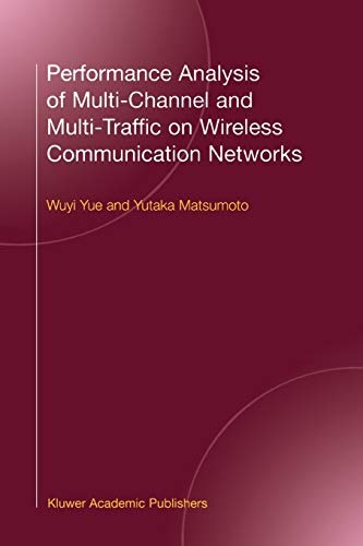 9781441949493: Performance Analysis of Multi-Channel and Multi-Traffic on Wireless Communication Networks