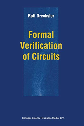 9781441949851: Formal Verification of Circuits
