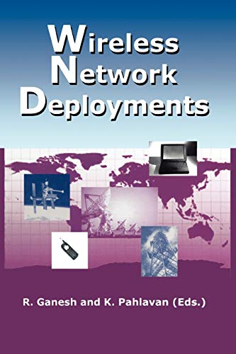 9781441949905: Wireless Network Deployments (The Springer International Series in Engineering and Computer Science)