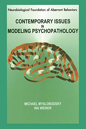 9781441949967: Contemporary Issues in Modeling of Psychopathology