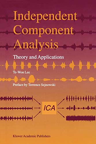 9781441950567: Independent Component Analysis: Theory and Applications