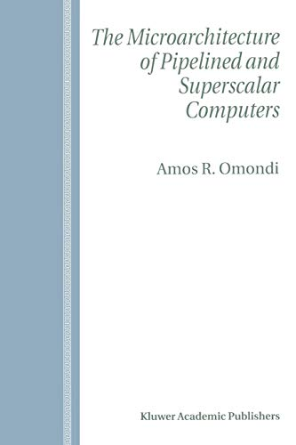 9781441950819: The Microarchitecture of Pipelined and Superscalar Computers