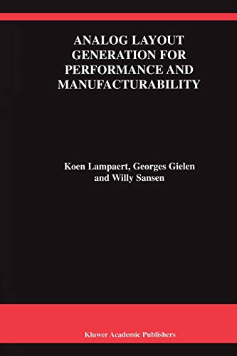 9781441950833: Analog Layout Generation for Performance and Manufacturability (The Springer International Series in Engineering and Computer Science)