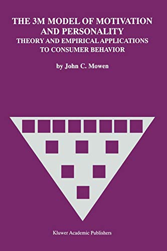 The 3M Model of Motivation and Personality: Theory and Empirical Applications to Consumer Behavior:...
