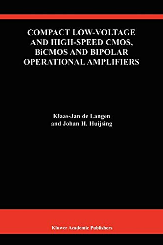 9781441951021: Compact Low-Voltage and High-Speed CMOS, BiCMOS and Bipolar Operational Amplifiers (The Springer International Series in Engineering and Computer Science)