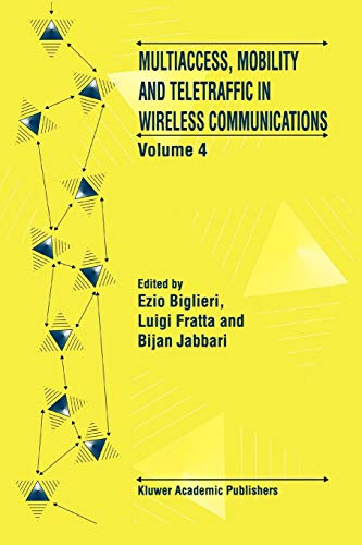 9781441951090: Multiaccess, Mobility and Teletraffic in Wireless Communications: Volume 4