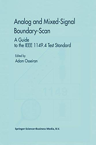 9781441951151: Analog and Mixed-Signal Boundary-Scan: A Guide to the IEEE 1149.4 Test Standard (Frontiers in Electronic Testing)