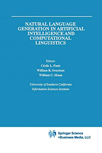 9781441951250: Natural Language Generation in Artificial Intelligence and Computational Linguistics (The Springer International Series in Engineering and Computer Science)