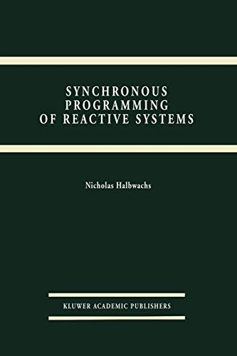 9781441951335: Synchronous Programming of Reactive Systems (The Springer International Series in Engineering and Computer Science)