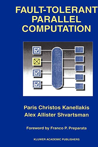9781441951779: Fault-Tolerant Parallel Computation (The Springer International Series in Engineering and Computer Science)