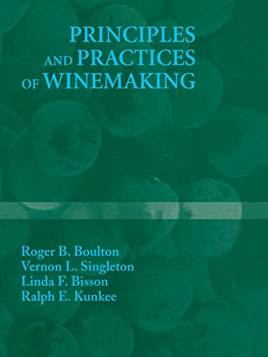 9781441951908: Principles and Practices of Winemaking