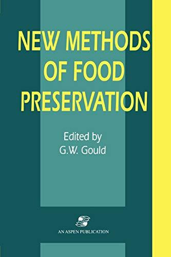 New Methods of Food Preservation: GRAHAME W. GOULD